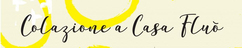 ColazioneCasaFluo